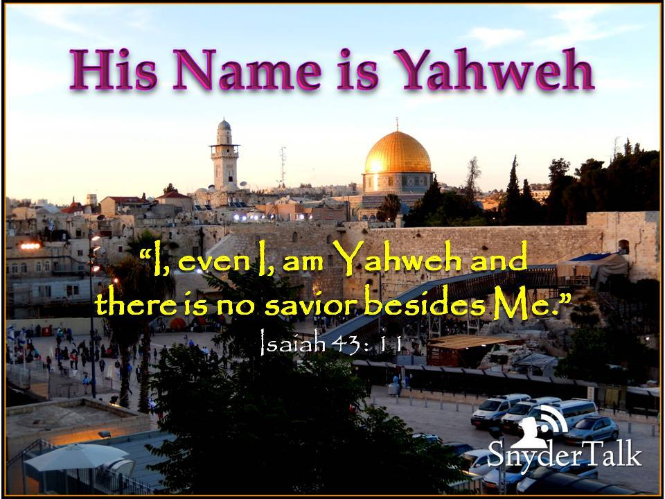 His Name is Yahweh--home page photo 2 b